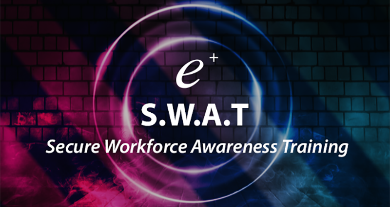 Secure Workforce Awareness Training (S.W.A.T)